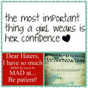 Confidence to Haters