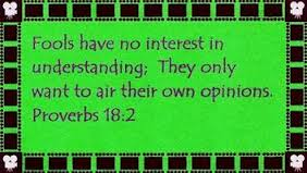 Proverbs 18.2 Fools Have No Interest